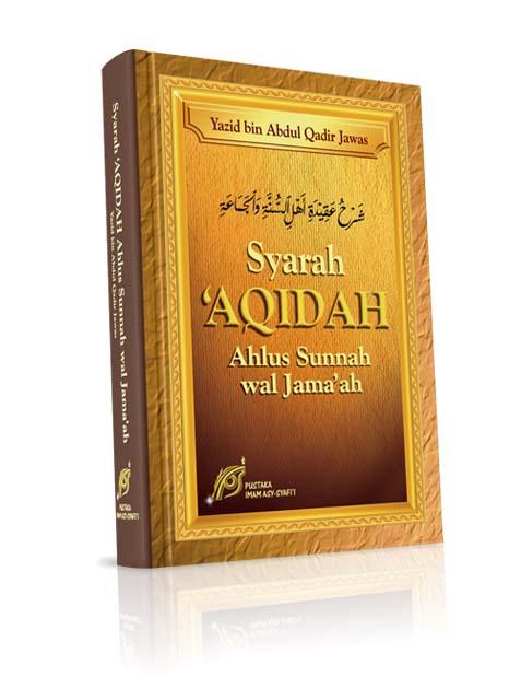 Syarah Aqidah Ahlus Sunnah